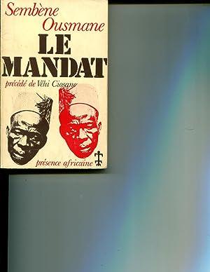Vehi-Ciosane ou Blanche-Genese suivi du Mandat: Sembene Ousmane