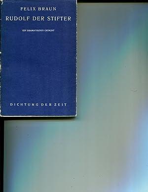 Widmungsexemplar - Rudolf der Stifter. Ein dramatisches Gedicht in einem Vorspiel und fÃ&...