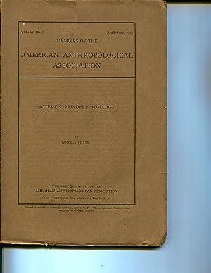 Notes on reindeer nomadism (Memoirs of the American Anthropological Association): Hatt, Gudmund