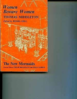 Women Beware Women (New Mermaid Anthology): Middleton, Thomas