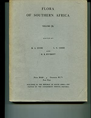 Flora of Southern Africa Volume 26: Dyer, R A et al