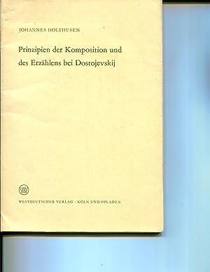 Prinzipien der Komposition und des Erzahlens bei Dostojevskij: Johannes Holthusen