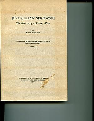 Jozef-Julian Sekowski: The Genius of a Literary Alien.: Pedrotti, Louis.