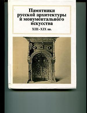 Pamiatniki Russkoi Arkhitektury I Monumentalnogo Iskusstva: XIII-XIX vv.: Vsevolod Petrovich ...