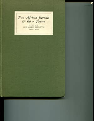 Two African journals & other papers: Fremantle, John Morton