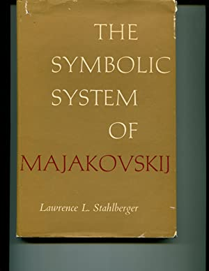 The Symbolic System of Majakovskij: Stahlberger, L L
