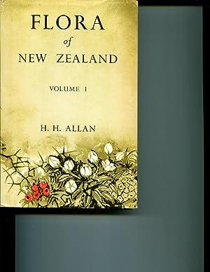 Flora of New Zealand Vol. I: Indigenous: Allan, H. H