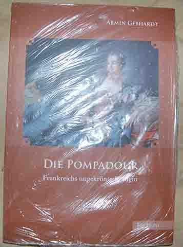 Die Pompadour - Gebhardt, Armin