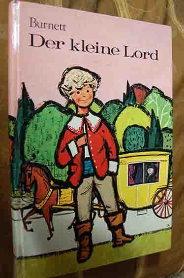 Der kleine Lord: Burnett, Frances