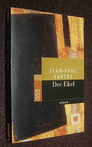 Der Ekel: Sartre, Jean Paul