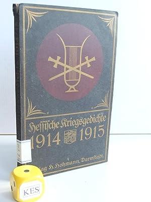 Hessische Kriegsgedichte 1914/1915. Zur Erinnerung an die