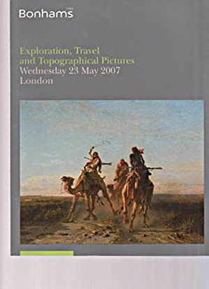Bonhams 2007 Exploration, Travel & Topographical Pictures: Bonhams