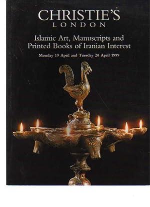 Christies April 1999 Islamic Art, Manuscripts, Printed: Christies
