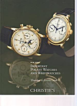 Christies 2006 Important Pocket Watches and Wristwatches: Christies