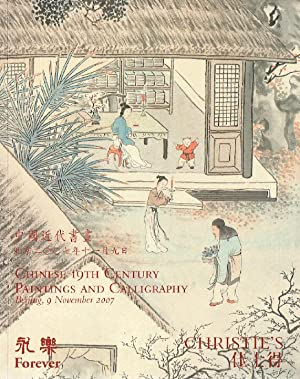 Christies November 2007 Chinese 19th Century Paintings and Calligraphy