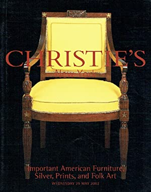 Christies May 2002 Important American Furniture, Silver,: Christies