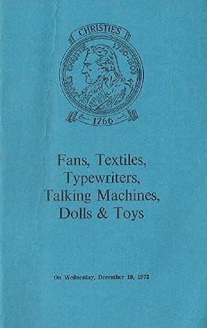 Christies December 1973 Fans, Textiles, Typewriters, Talking: Christies