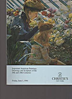 Christies 1984 Important American Paintings 19th &: Christies