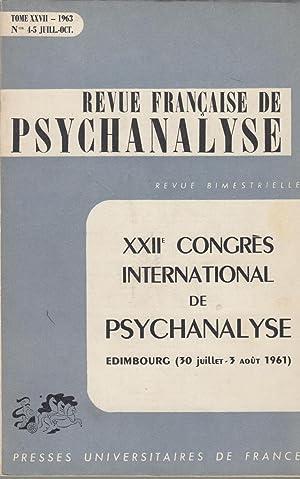 Revue Française de Psychanalyse - Tome XXVII: Maxwell Gitelson, S.