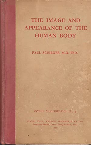 The Image and Appearance of the Human: Paul Ferdinand SCHILDER