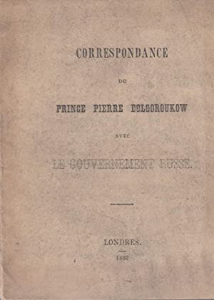 Correspondance du Prince Pierre Vl. Dolgoroukow avec: Pierre Vl Dolgoroukow