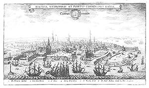 Gesamtansicht ('Hafnia Metropolis Et Portus Celeberrimus Daniae.: KOPENHAGEN (København) /