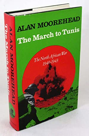 The March to Tunis: The North African War 1940-1943