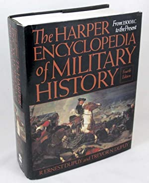 The Harper Encyclopedia of Military History: From: R. Ernest Dupuy;