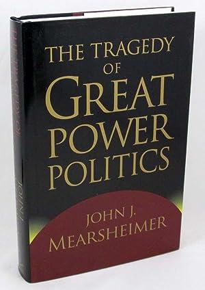 The Tragedy of Great Power Politics: Mearsheimer, John J.