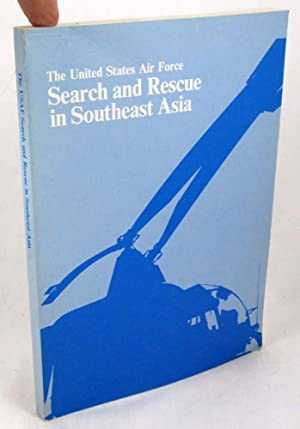 Search and Rescue in Southeast Asia, 1961-1975