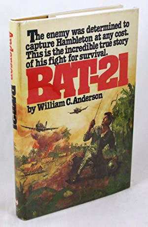 BAT-21: Based on the true story of Lieutenant Colonel Iceal E. Hambleton, USAF