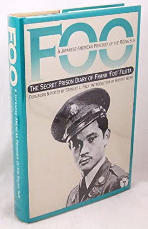 Foo: A Japanese-American Prisoner of the Rising: Fujita, Frank; Falk,