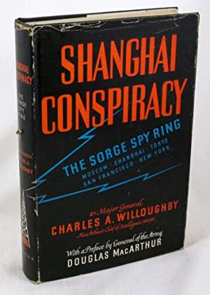 Shanghai Conspiracy: The Sorge Spy Ring