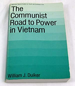 The Communist Road To Power In Vietnam