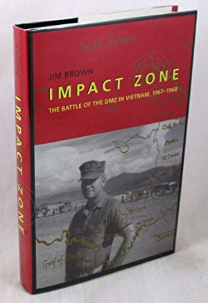 Impact Zone: The Battle of the DMZ In Vietnam, 1967-1968