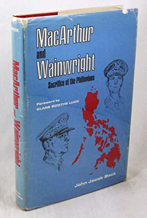 MacArthur and Wainwright: Sacrifice of the Philippines