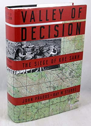 Valley of Decision: The Siege of Khe Sanh