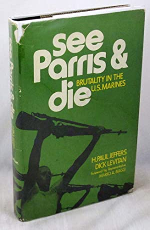 See Parris and Die: Brutality in the U.S. Marines