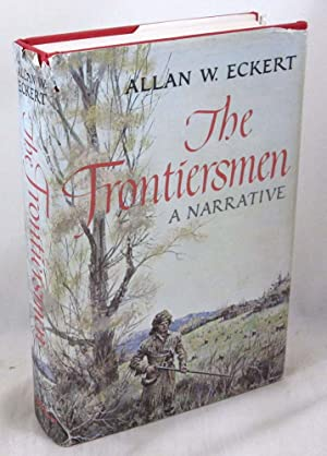 The Frontiersmen: A Narrative