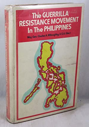 The Guerrilla Resistance Movement In The Philippines: 1941-1945