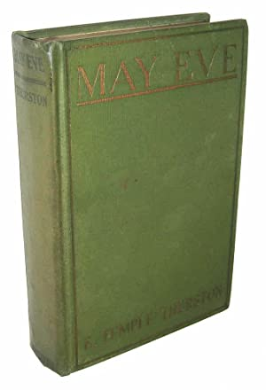 May Eve, or, The Tinker of Ballinatray: E. Temple Thurston