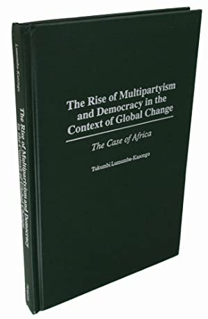 The Rise of Multipartyism and Democracy in the Context of Global Change: The Case of Africa