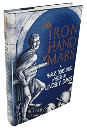 The Iron Hand of Mars: A Marcus Didius Falco Mystery