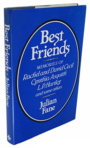 Best Friends: Memories of Rachel and David Cecil, Cynthia Asquith, L. P. Hartley, and Some Others