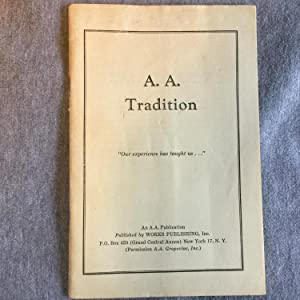 A.A. Tradition- Alcoholics Anonymous 1947 Pamphlet