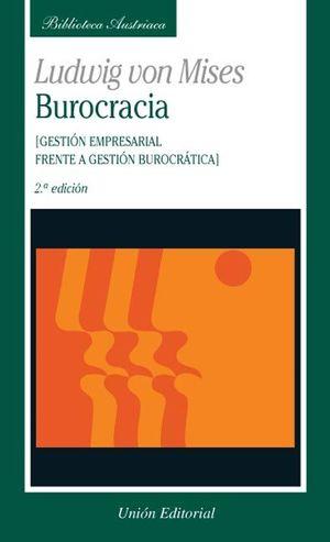 BUROCRACIA - MISES, LUDWIG VON
