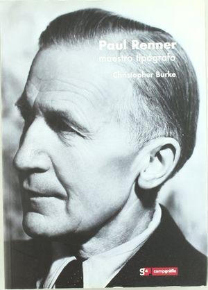PAUL RENNER. EL ARTE DE LA TIPOGRAFÍA. 2 T. - BURKE, CHRISTOPHER ; RENNER, PAUL