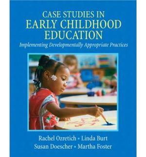 CASE STUDIES IN EARLY CHILDHOOD EDUCATION: OZRETICH, RACHEL ;