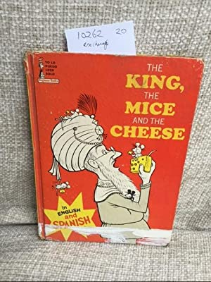 The King, The Mice And The Cheese: Gurney, Nancy and