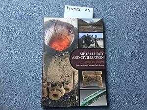 Metallurgy and Civilisation: Eurasia and Beyond: Mei, J